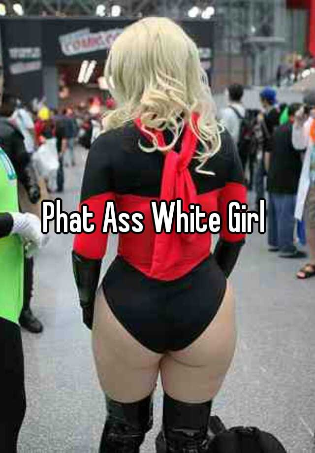 outside-sex-phat-butt-white-girls