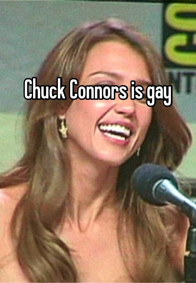 gay Was chuck connors