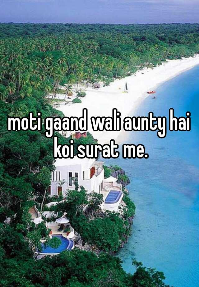 Moti aunty for mad