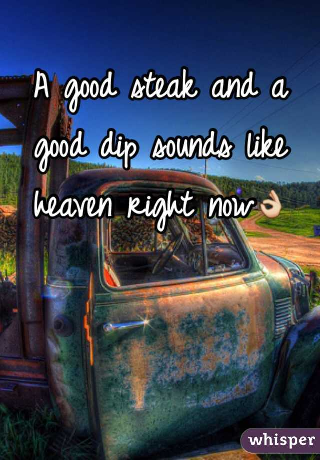 A good steak and a good dip sounds like heaven right now👌
