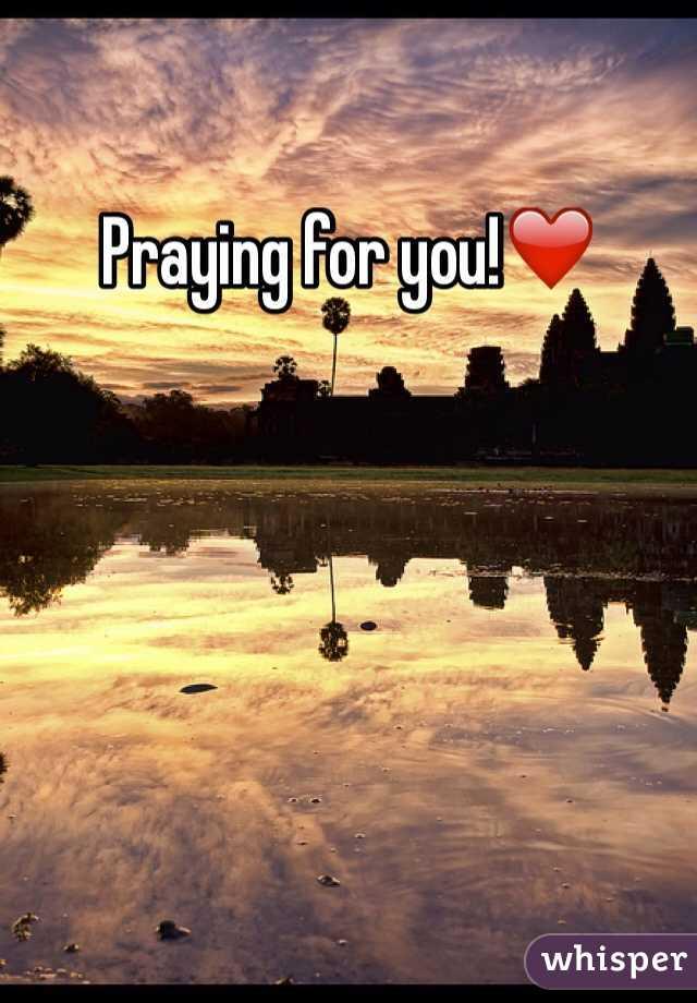 Praying for you!❤️