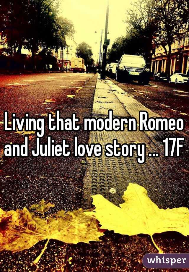 Living that modern Romeo and Juliet love story ... 17F