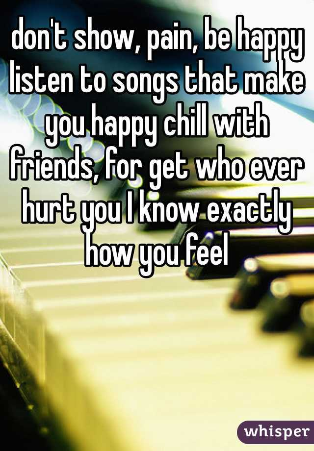 Songs to listen to to make you happy