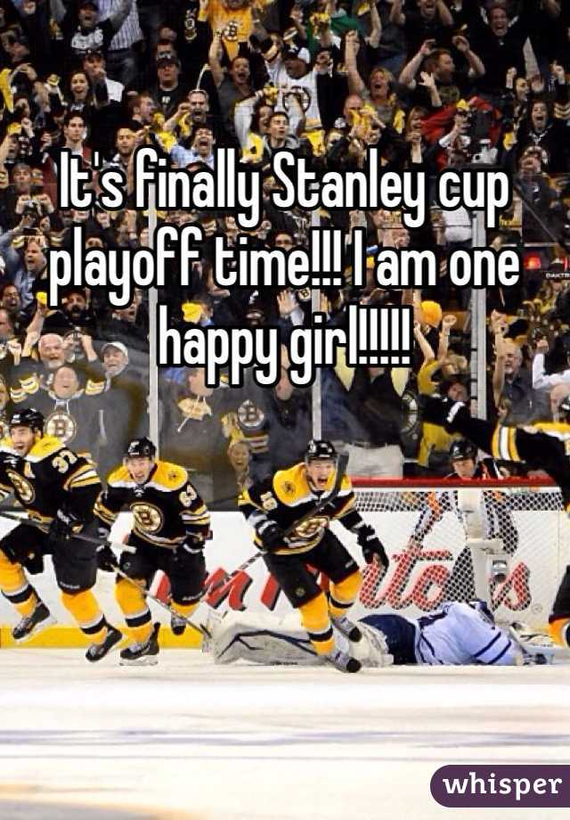 It's finally Stanley cup playoff time!!! I am one happy girl!!!!!