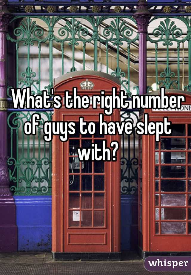 What's the right number of guys to have slept with?