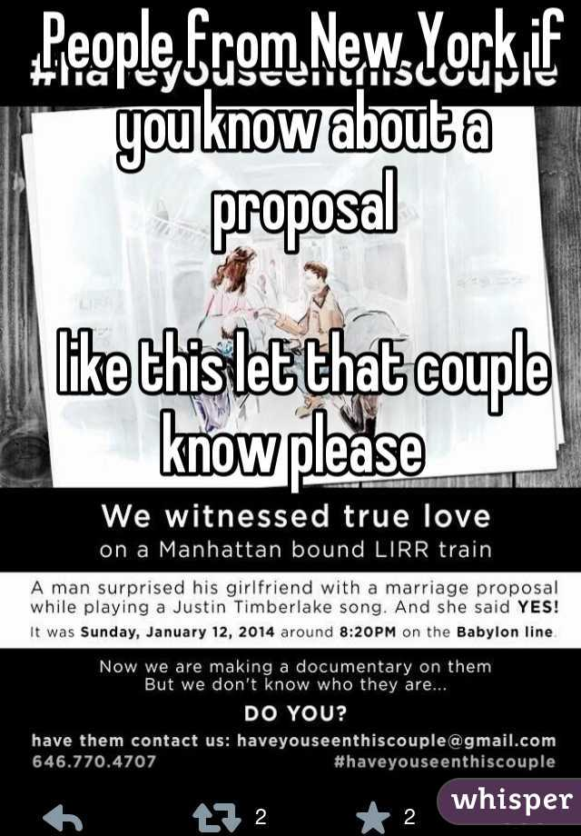 People from New York if you know about a proposal   like this let that couple know please