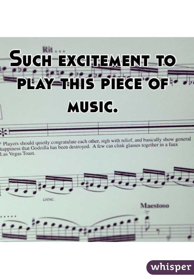 Such excitement to play this piece of music.