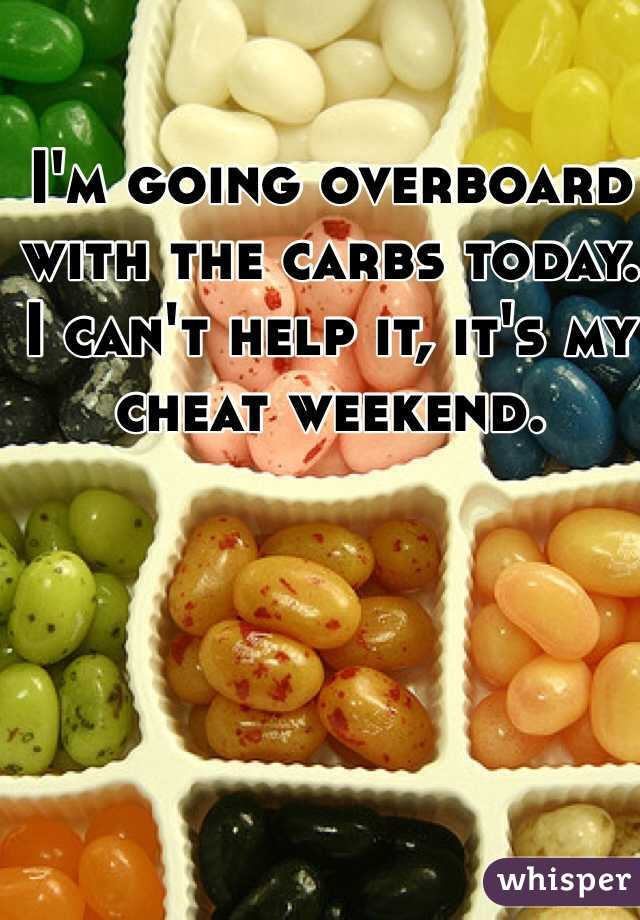 I'm going overboard with the carbs today. I can't help it, it's my cheat weekend.