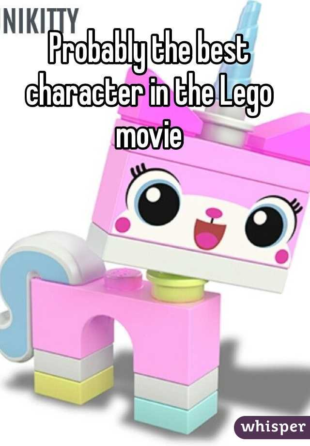 Probably the best character in the Lego movie