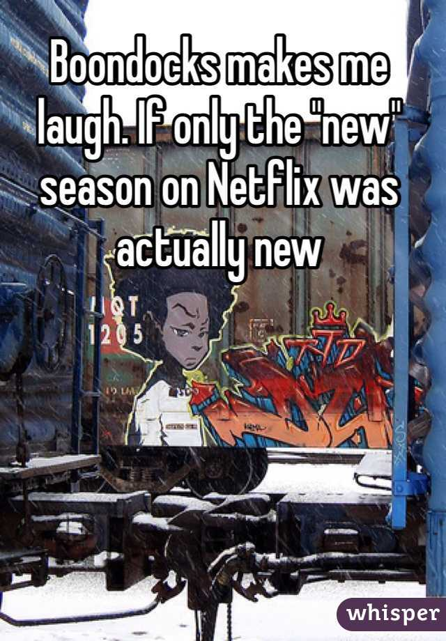 """Boondocks makes me laugh. If only the """"new"""" season on Netflix was actually new"""