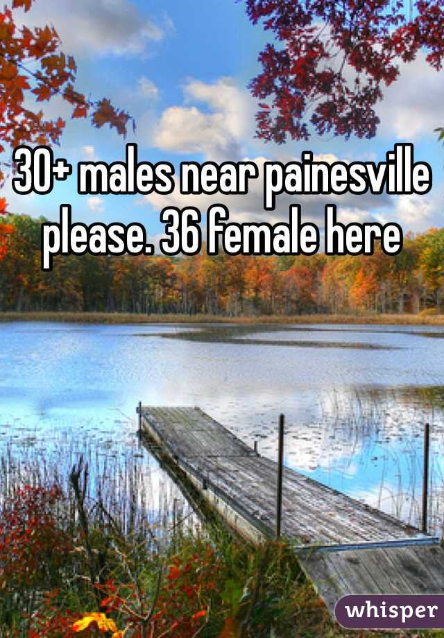 30+ males near painesville please. 36 female here