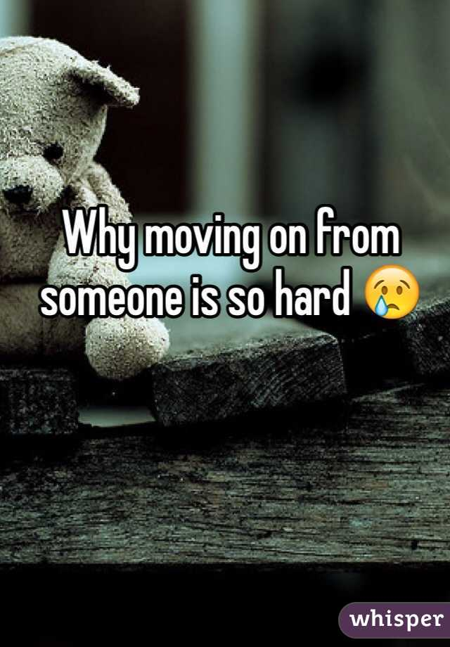 Why moving on from someone is so hard 😢