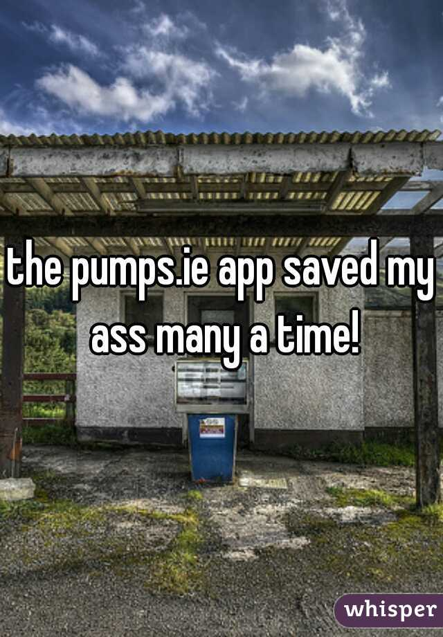 the pumps.ie app saved my ass many a time!