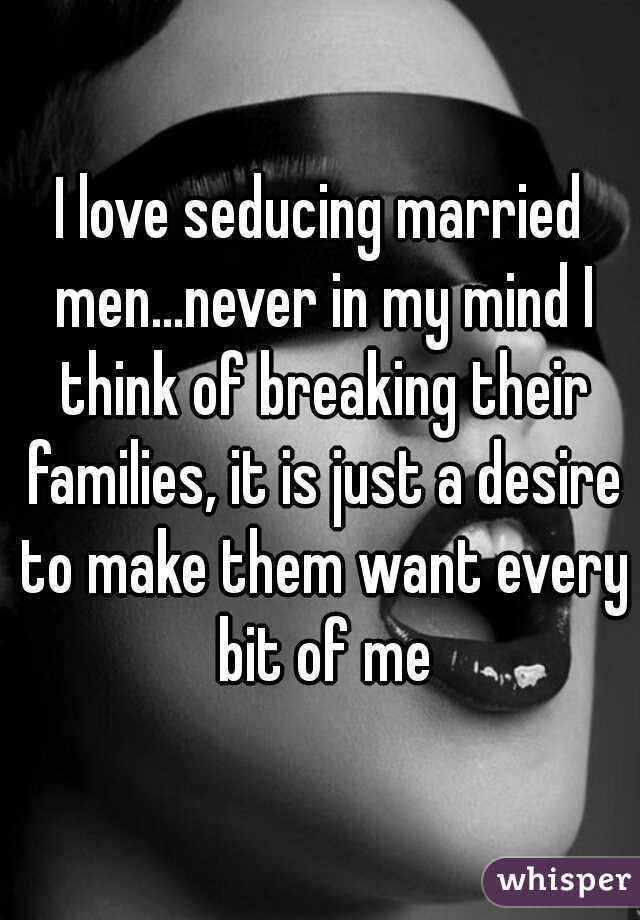 how do i seduce a married man