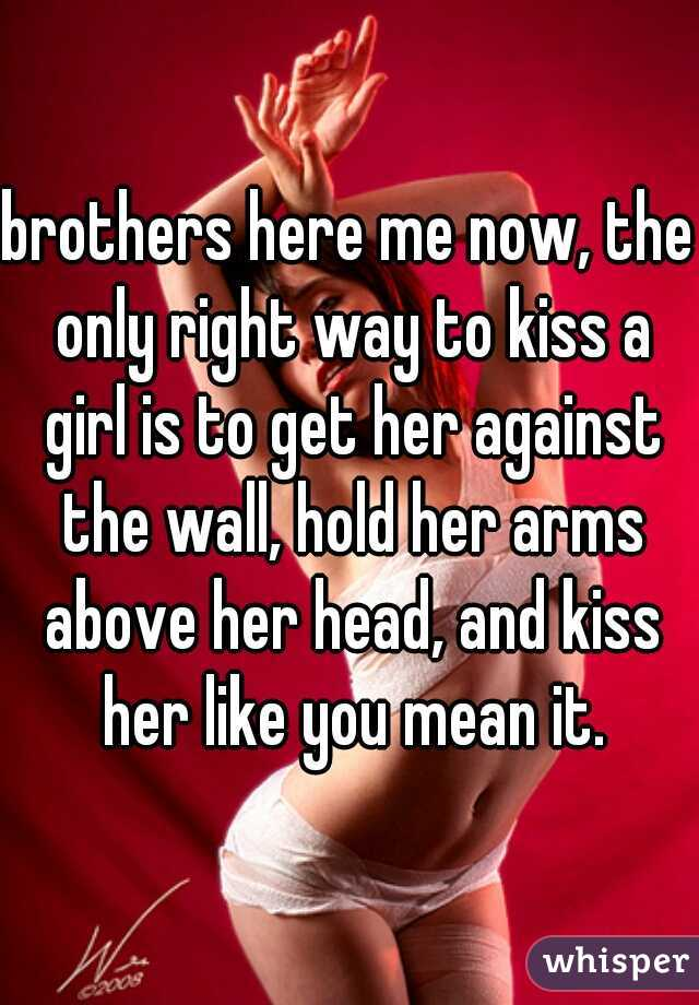 How To Kiss A Girl Right
