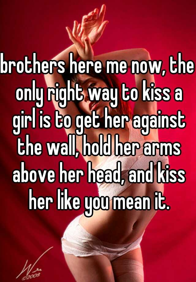 right way to kiss a girl