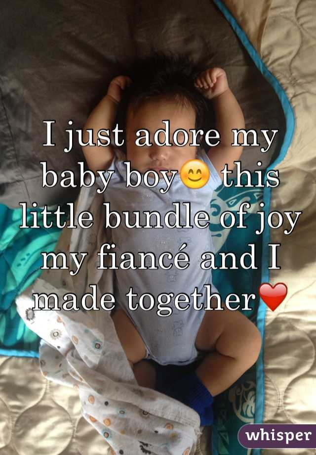 I just adore my baby boy😊 this little bundle of joy my fiancé and I made together❤️