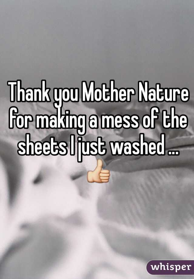 Thank you Mother Nature for making a mess of the sheets I just washed ... 👍