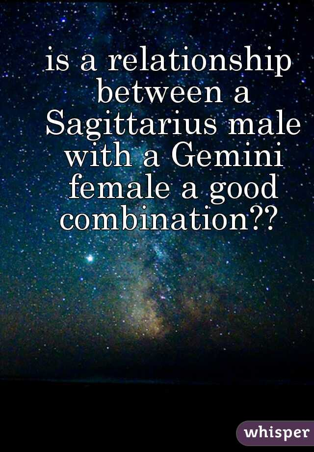 is a relationship between a Sagittarius male with a Gemini female a good combination??