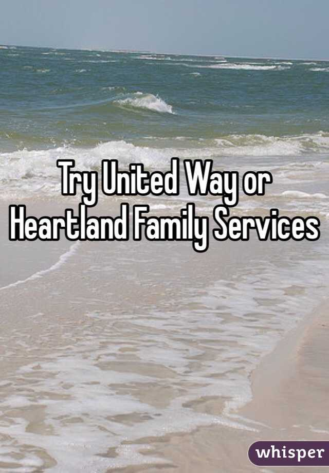 Try United Way or Heartland Family Services