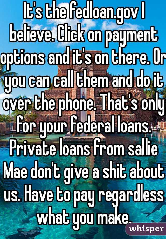 its the fedloangov i believe click on payment options and its on there
