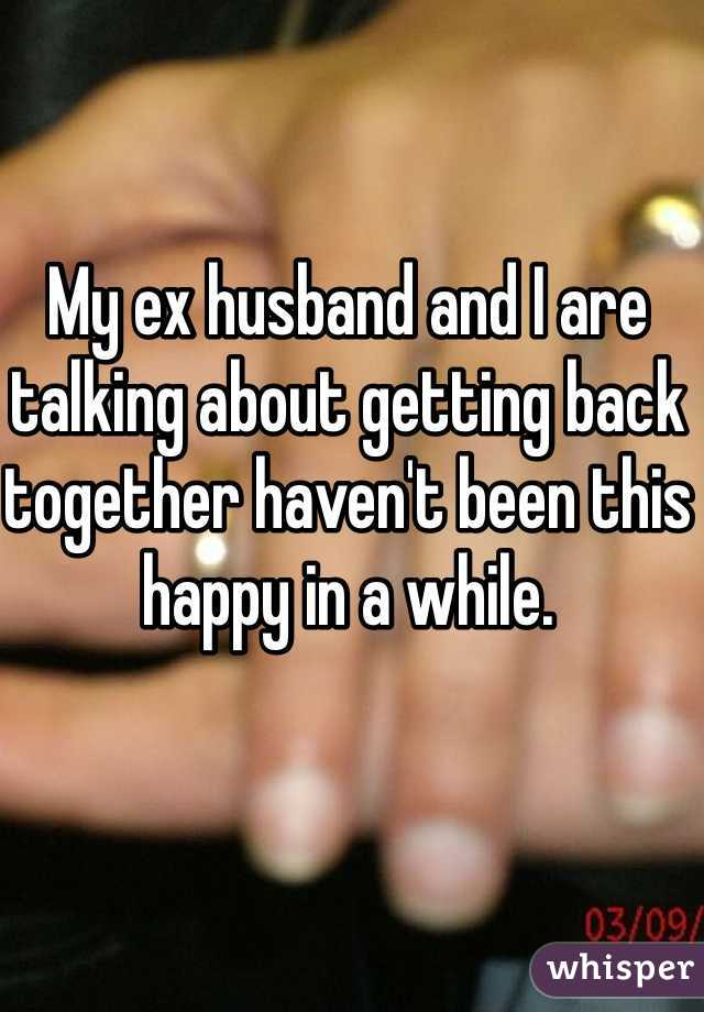 Getting back together with ex husband