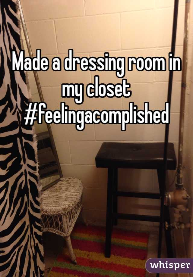 Made a dressing room in my closet #feelingacomplished