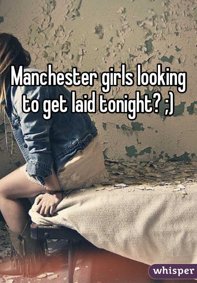 Girls looking to get laid