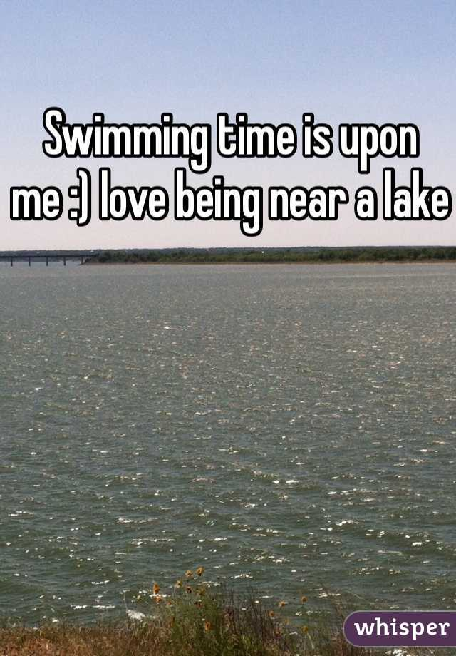 Swimming time is upon me :) love being near a lake