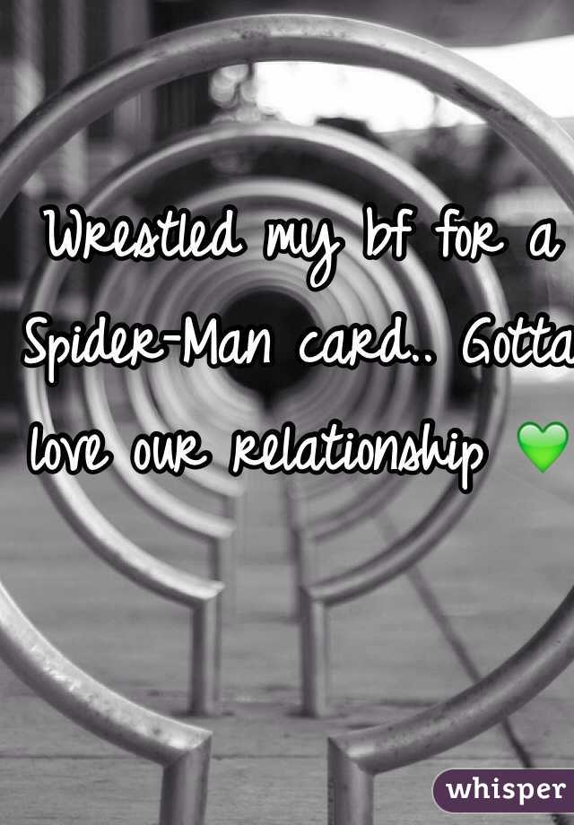 Wrestled my bf for a Spider-Man card.. Gotta love our relationship 💚