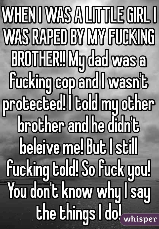 Me? dad fucking little girls consider, that