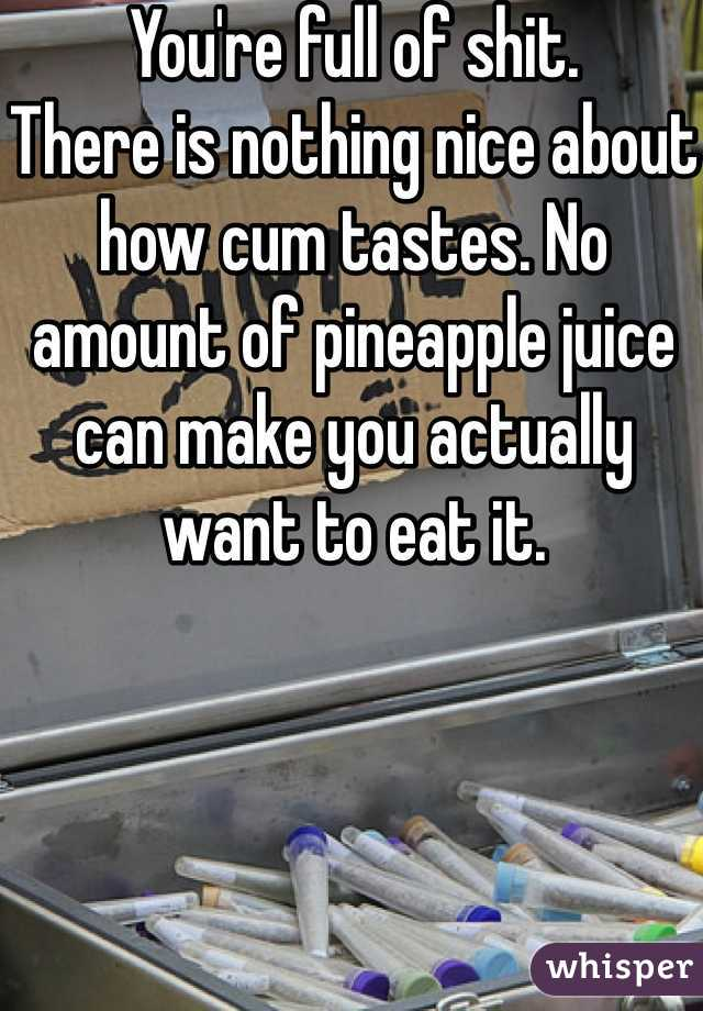 Taste sperm Pineapple juice
