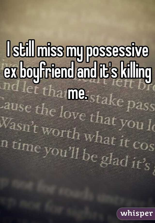 Possessive ex boyfriend
