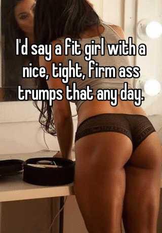 tight fit ass