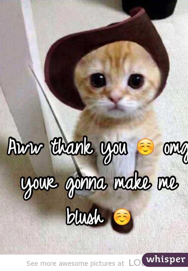 Aww thank you ☺️ omg your gonna make me blush ☺️