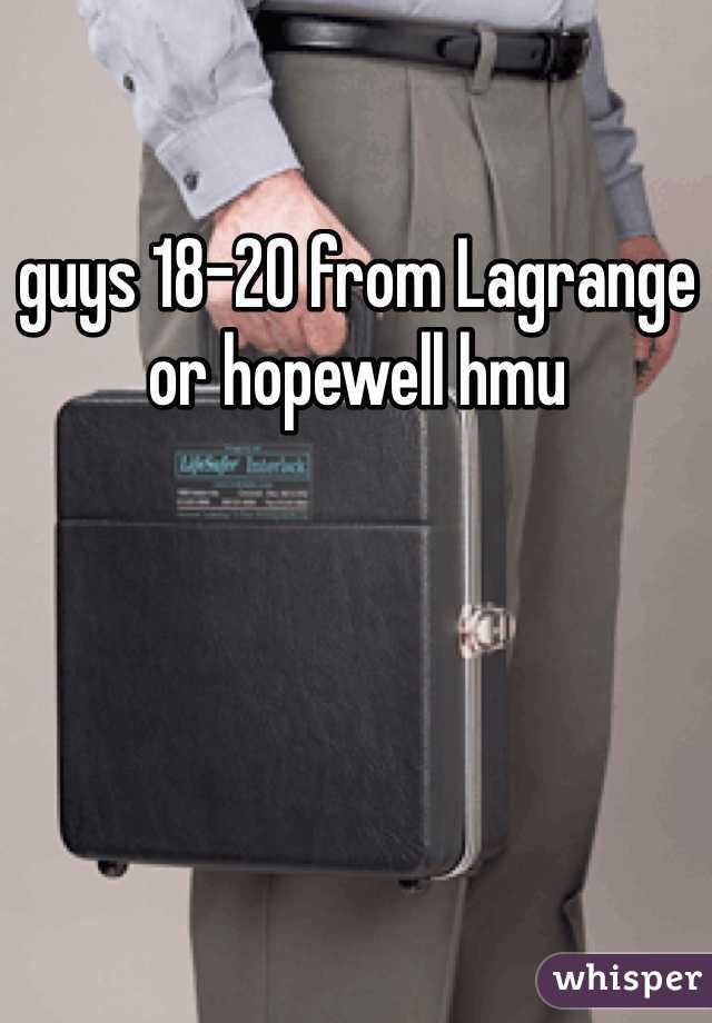 guys 18-20 from Lagrange or hopewell hmu