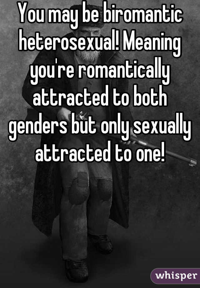 Biromantic heterosexual definition auf