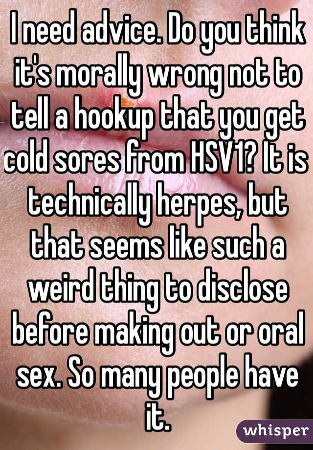 Hookup someone who has cold sores