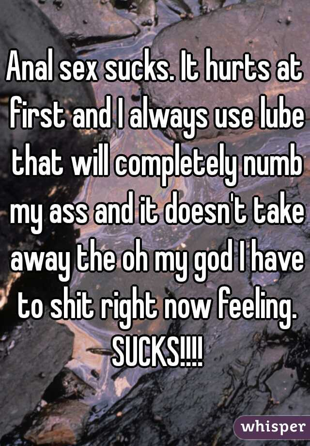Anal sex doesnt it hurt