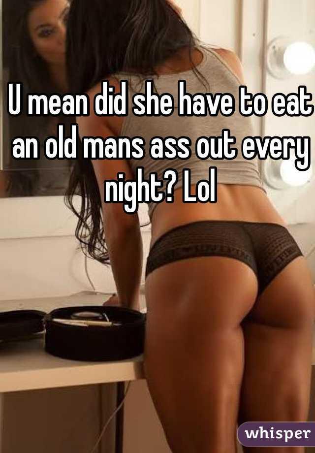 Old mans ass