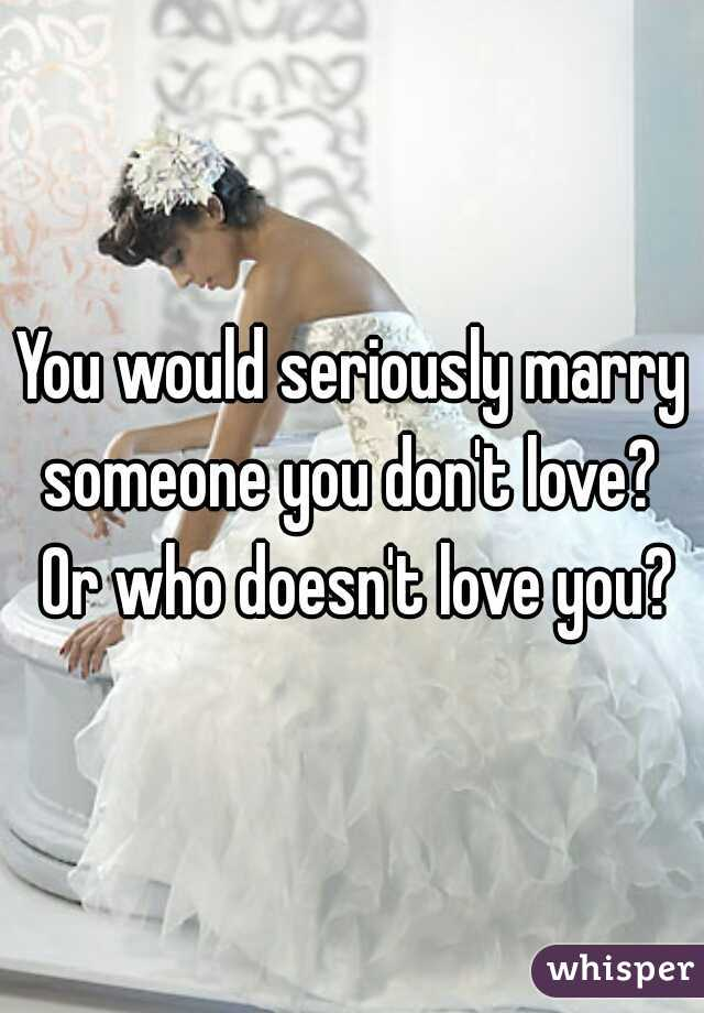 marrying a man you don t love