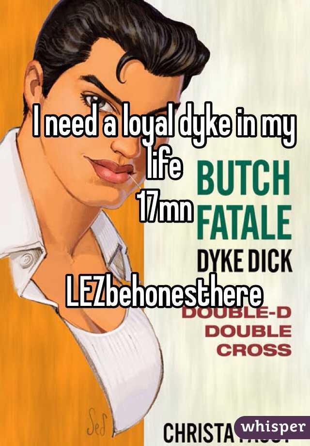 I need a loyal dyke in my life  17mn   LEZbehonesthere
