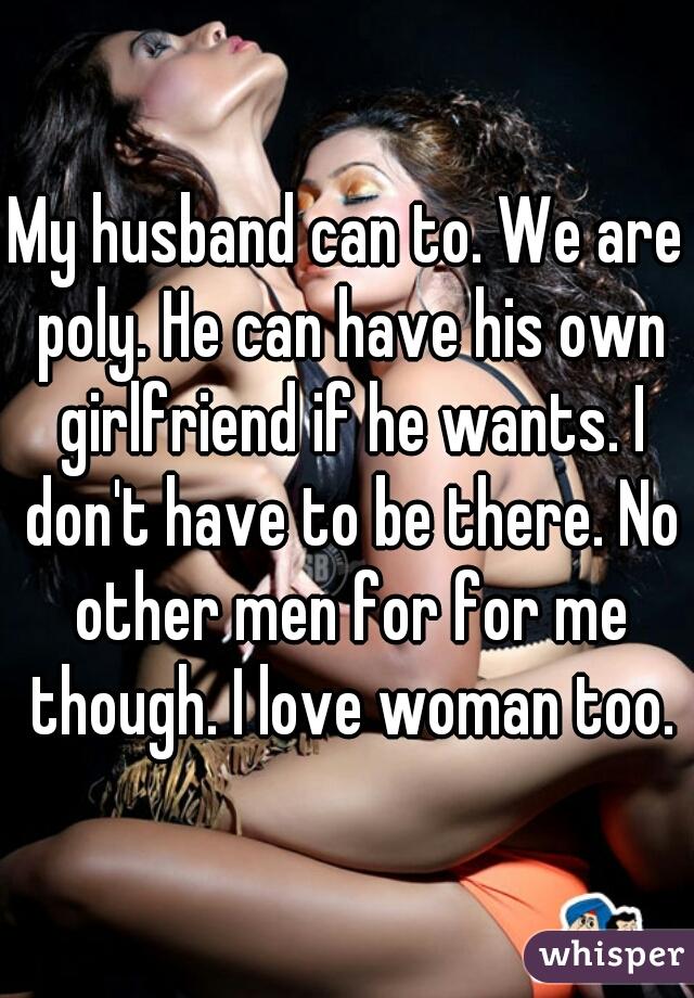 My husband wants a girlfriend