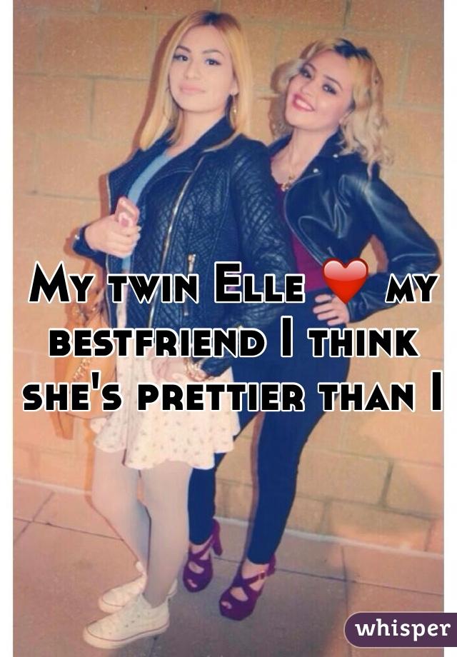 My twin Elle ❤️ my bestfriend I think she's prettier than I