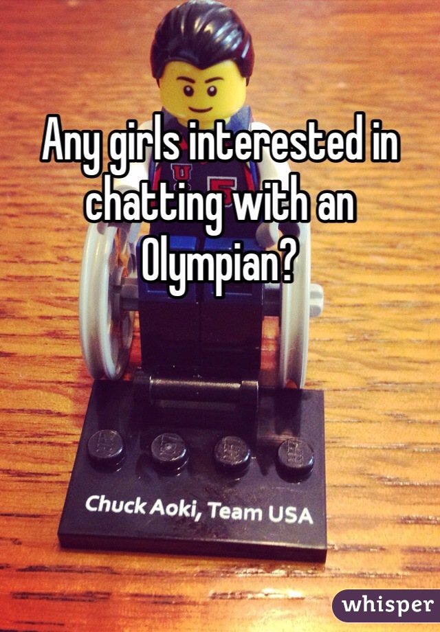Any girls interested in chatting with an Olympian?