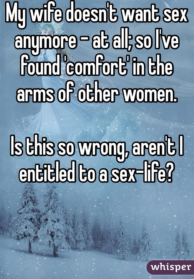 Anymore sex doesnt wife want