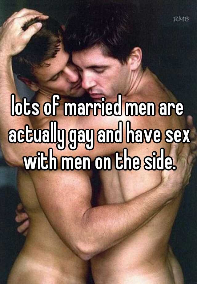 Married men sex with men