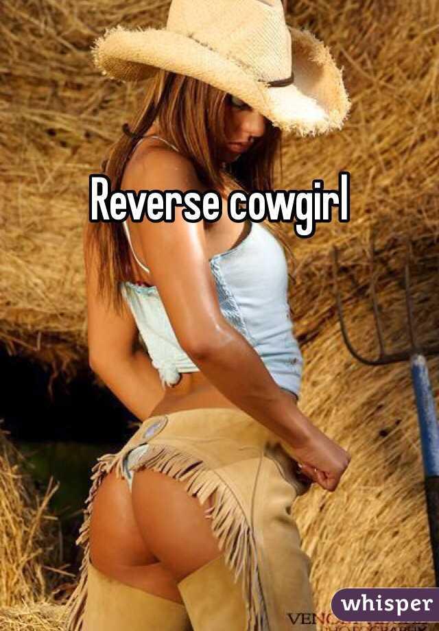 Reverse cowgirls