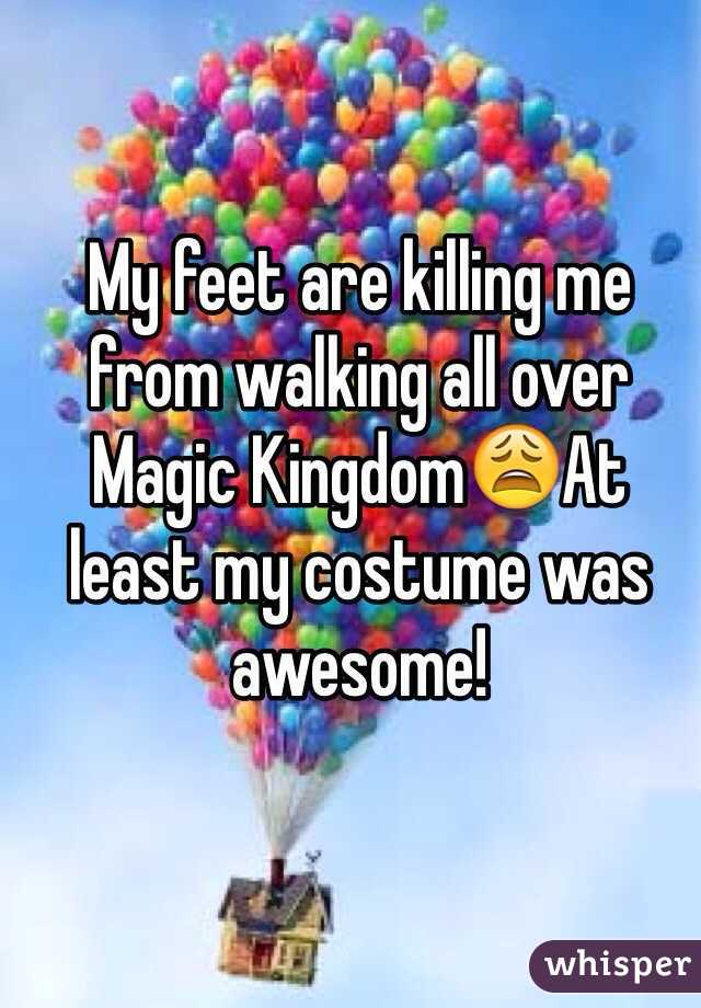 My feet are killing me from walking all over Magic Kingdom😩At least my costume was awesome!