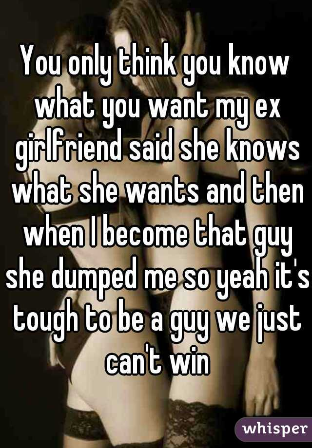 ex girlfriend dumped me